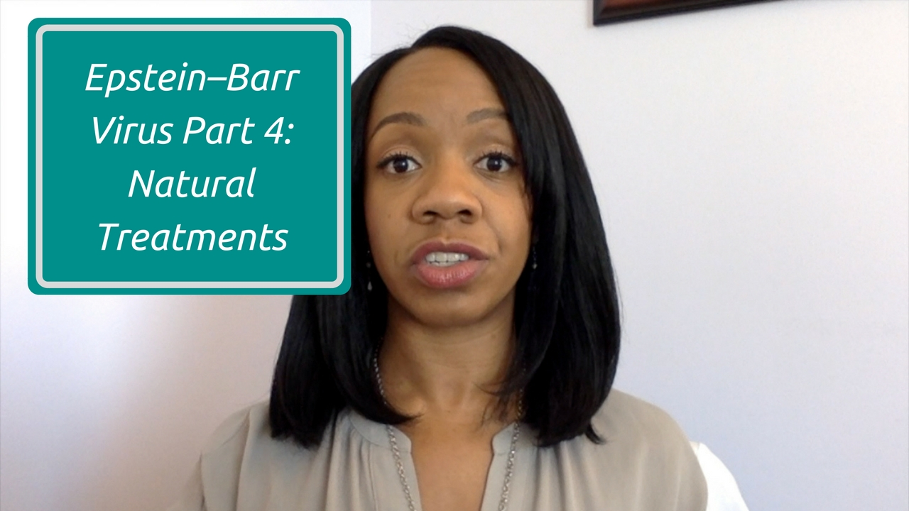 Epstein–Barr Virus Part 4 Natural Treatments