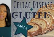 Celiac Disease & Gluten Sensitivity Part 2 Diagnosis