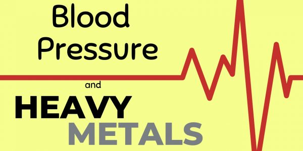 Heavy Metals: A Hidden Cause of High Blood Pressure